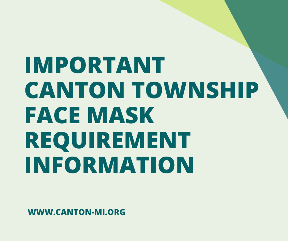 Canton Township Important Facility Face Mask Information